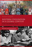 Western Civilization in a Global Context: the Modern Age : Sources and Documents, Campbell, Kenneth L., 1472529472