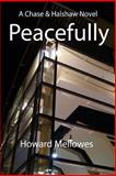 Peacefully, Howard Mellowes, 1493799479
