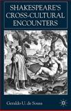 Shakespeare's Cross-Cultural Encounters, de Sousa, Geraldo U., 0333949471