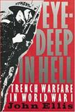 Eye-Deep in Hell, John Ellis, 0801839475