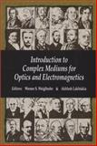 Complex Mediums, Werner S. Weiglhofer, Akhlesh Lakhtakia, 0819449474