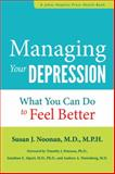 Managing Your Depression, Susan J. Noonan, 142140947X