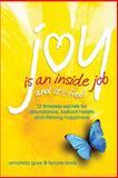 Joy Is an Inside Job, Amanda Gore, 0981879470