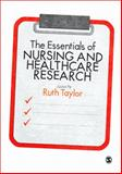 The Essentials of Nursing and Healthcare Research, , 1446249476