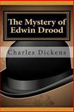 The Mystery of Edwin Drood, Charles Dickens, 1466359471