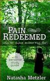 Pain Redeemed, Natasha Metzler, 1480049476