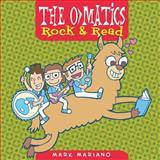 The o>Matics: Rock and Read, Mark Mariano, 1482719479