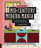 Just Add Color: Mid-Century Modern Mania, Jenn Ski, 1592539475