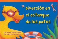 Diversión en el Estanque de Los Patos (Duck Pond Fun), Sharon Callen, 1480729477