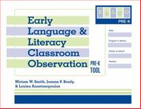 Early Language and Literacy Classroom Observation Tool, Pre-K (ELLCO Pre-K), Smith, Miriam/V and Brady, Joanne P., 1557669473