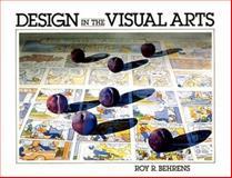 Design in the Visual Arts 9780132019477