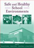 Safe and Healthy School Environments, , 0195179471
