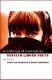 An Anthology of Contemporary Russian Women Poets, , 0877459479