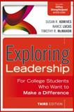 Exploring Leadership : For College Students Who Want to Make a Difference, Komives, Susan R. and Lucas, Nance, 1118399471