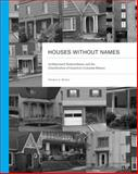 Houses Without Names 0th Edition