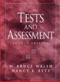 Tests and Assessment, Betz, Nancy E. and Walsh, W. Bruce, 0130959472