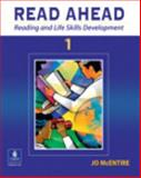 Read Ahead 1 : Reading and Life Skills Development, McEntire, Jo, 0131189476