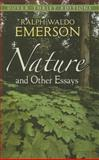 Nature and Other Essays, Ralph Waldo Emerson, 0486469476