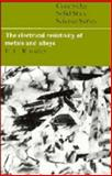 The Electrical Resistivity of Metals and Alloys, Rossiter, Paul L., 0521249473