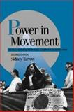 Power in Movement : Social Movements and Contentious Politics, Tarrow, Sidney, 0521629470