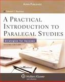 A Practical Introduction to Paralegal Studies : Strategies for Success, Bouchoux, Deborah E., 0735569479