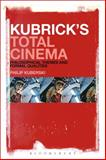 Kubrick's Total Cinema : Philosophical Themes and Formal Qualities, Kuberski, Philip, 1628929472