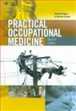 Practical Occupational Medicine, Agius, Raymond M.  and Seaton, Anthony, 034075947X