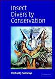 Insect Diversity Conservation, Samways, Michael J., 0521789478