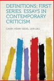 Definitions; First Series. Essays in Contemporary Criticism, , 1313929476