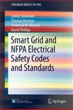 Smart Grid and NFPA Electrical Safety Codes and Standards, Simonian, Lonny and Korman, Thomas, 1461439477