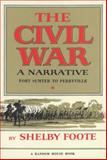 The Civil War, Shelby Foote, 0394419480