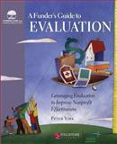 A Funder's Guide to Evaluation, Peter York, 0940069482