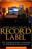 How to Start a Record Label, Jordan Johnson, 1499119488