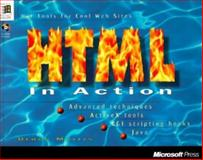 HTML in Action : Hot Tips for Cool Sites, Morris, Bruce, 155615948X