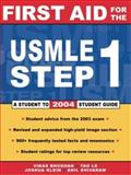 First Aid for the USMLE Step 1 : 2004, Bhushan, Vikas and Le, Tao, 0071429484