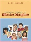 Essentials of Effective Discipline, Charles, C. M., 0201729482