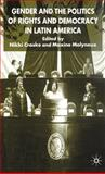 Gender and the Politics of Rights and Democracy in Latin America 9780333949481