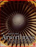 Airworthiness : An Introduction to Aircraft Certification - A Guide to Understanding JAA, EASA and FAA Standards, De Florio, Filippo, 0750669489