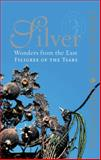 Silver Wonders from the East : Filigree of the Tsars, Mikhail Piotrovsky, Ernst Veen, 0853319480
