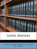 Isopel Berners, George Henry Borrow and Thomas Seccombe, 1147589488