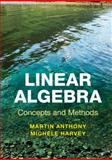 Linear Algebra: Concepts and Methods, Anthony, Martin and Harvey, Michele, 0521279488