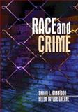 Race and Crime, Gabbidon, Shaun L. and Greene, Helen Taylor, 0761929487
