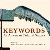 Keywords for American Cultural Studies 9780814799482