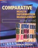 Comparative Records for Health Information Management, Peden, Ann H., 1401839487