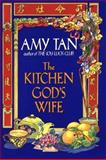 The Kitchen God's Wife, Amy Tan, 1560549483