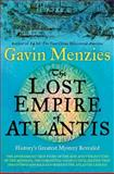 The Lost Empire of Atlantis, Gavin Menzies, 0062049488