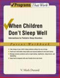 When Children Don't Sleep Well, V. Mark Durand, 0195329481