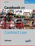 Casebook on Contract Law, Poole, Jill, 0199699488