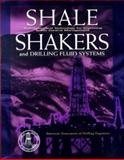 Shale Shaker and Drilling Fluids Systems : Techniques and Technology for Improving Solids Control Management, American Association of Drilli  Staff, 0884159485