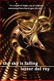The Sky Is Falling, Lester Del Rey, 1557429480